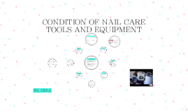 Copy of CONDITION OF NAIL CARE TOOLS AND EQUIPMENT