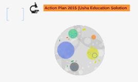 Action Plan 2015 (Usha Education Solution