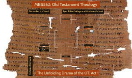 Week Two (Dec. 4): Old Testament Theology MBS562