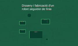Disseny i fabricació d'un robot seguidor de línia