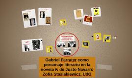Gabriel Ferrater como personaje literario en la novel a F. d