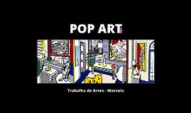 Arte Pop - Trabalho de Artes