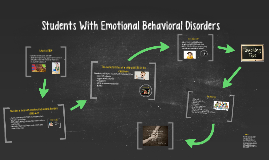 Students With Emotional Behavioral Disorders
