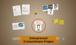 Entrepreneur Extraordinaire Project