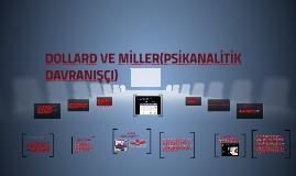 DOLLRD VE MİLLER(PSİKANLAİTİK DAVRANIŞÇI)