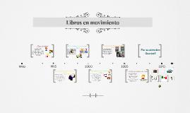 Libros en movimiento -Historia-