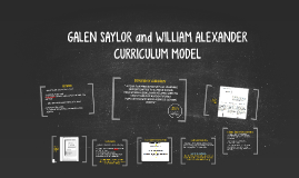 Copy of GALEN SAYLOR and WILLIAM ALEXANDER CURRICULUM MODEL