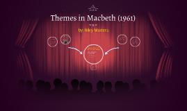 Analysis of Paul Almond's Macbeth (1961)