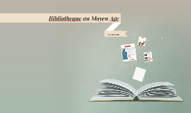 Bibliotheque au Moyen Age