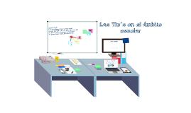 Copy of Las tics en el ámbito escolar