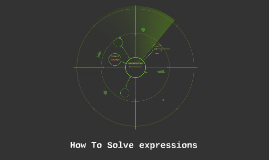 How to solve expressions