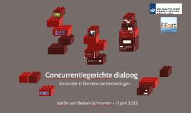 Concurrentiegerichte dialoog