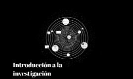 Introducción a la investigación