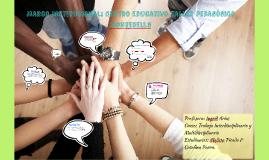 Marco Institucional: Escuela Taller Pedagoógico Montebello