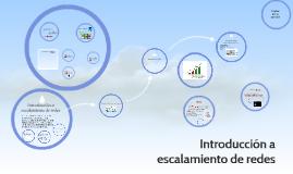 Copy of Introducción a escalamiento de redes