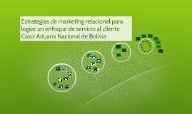 Estrategias de marketing relacional para lograr un enfoque d