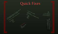 qUICK fIXES