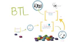 BTL - ATL y sus alcances