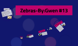 Zebras-By:Gwen #13