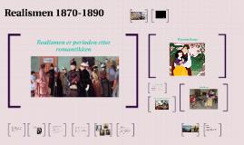 Copy of Realismen 1870-1890