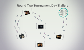 Round Two Tournament Day Trailers