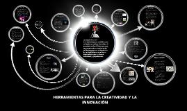 Copy of HERRAMIENTAS PARA LA CREATIVIDAD Y LA INNOVACIÓN