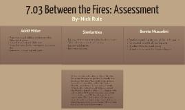 7.03 Between the Fires: Assessment