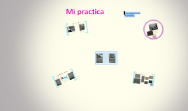 Copy of mi practica profecional