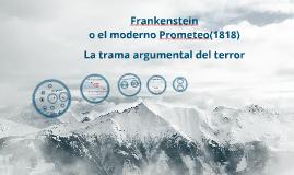 Frankenstein y La trama argumental del terror