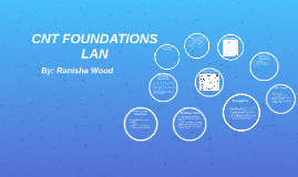 CNT FOUNDATIONS LAN
