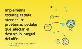Implementa  estrategias para  atender  los problemas  social