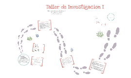 Copy of Taller de Investigación I