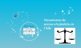 Copy of Mecanismos de acceso a la justicia en Chile