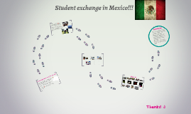 Student exchange in Mexico!!!