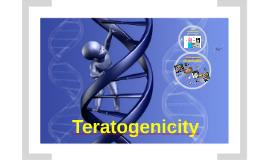 teratogenecity
