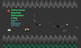 Transcranial Magnetic Stimulation (TMS) - BME480