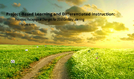 Project-Based Learning and Differentiated Instruction: