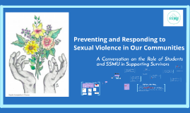 Preventing and Responding to Sexual Violence in Our Communit