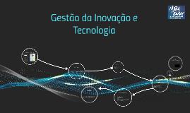 Gestão da Inovação e Tecnologia