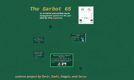 The Garbot 65