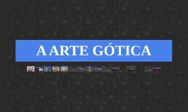 Copy of A ARTE GÓTICA - Trabalho Patricia