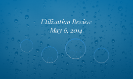 Utilization Review