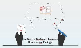 Políticas de Gestão de Recursos Humanos em Portugal