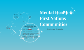Mental Health in First Nations Communities