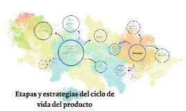 etapas y estrategias del ciclo de vida del producto
