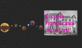 Copy of escuela franciscana de oxfor
