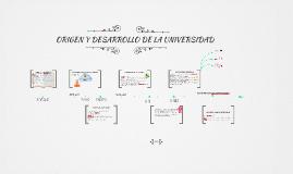 ORIGEN Y DESARROLLO DE LA UNIVERSIDAD