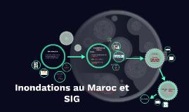 Copy of Innondations au Maroc et SIG