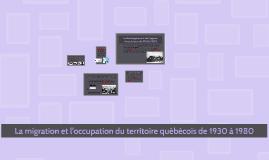 La migration et l'occupation du territoire québécois de 1930