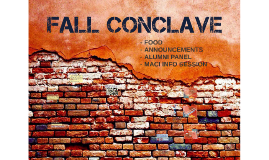 FALL CONCLAVE & MACI INFO